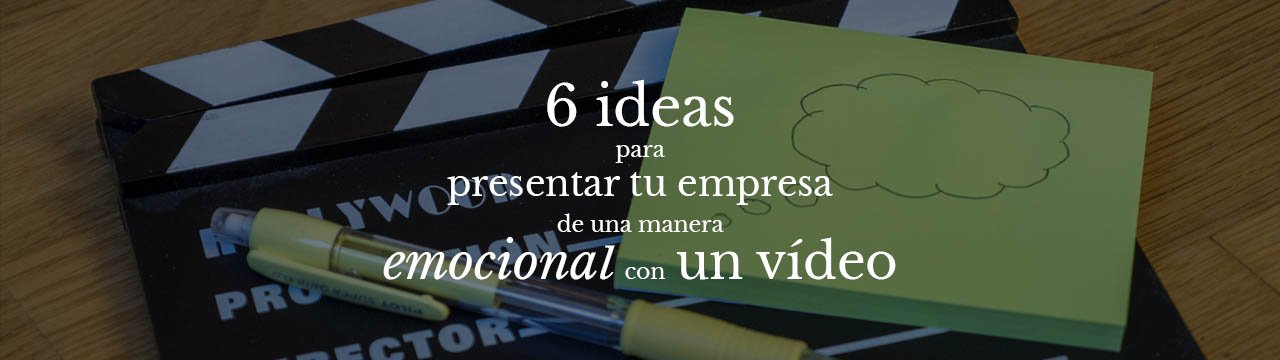 Seiprod - 6 ideas emocionales